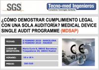 """Formacion """"MEDICAL DEVICE SINGLE AUDIT PROGRAM - MDSAP"""" 5 y 6 Feb - El Medical Device Single Audit Programme (MDSAP) ha sido desarrollado para permitir que entidades auditoras reconocidas realicen una auditoria única a un fabricante de productos sanitarios que será aceptada y reconocida por las 5 Autoridades Competentes participantes en el programa. 5 Febrero Barcelona - C/ Marie Curie 8, 08042 Barcelona 6 Febrero Madrid - C/ Trespaderne 29, Edificio Barajas 1, 28042 Madrid"""