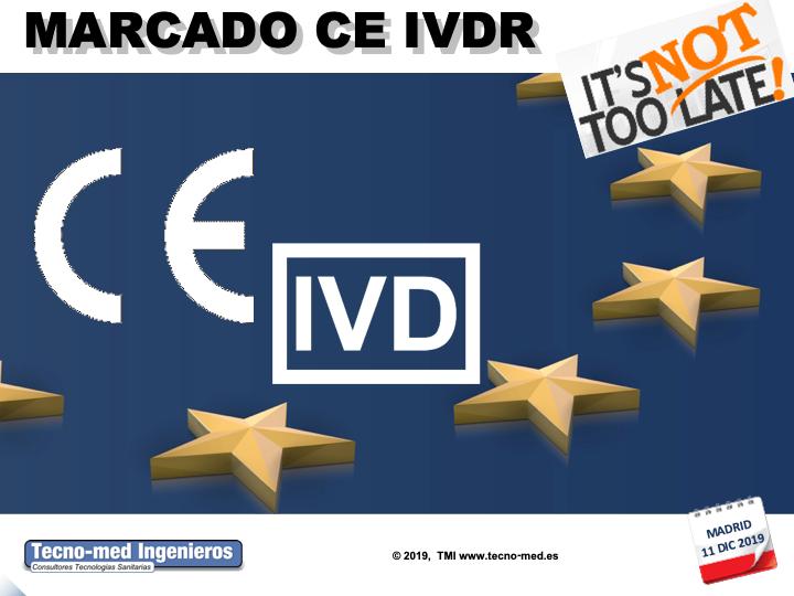 1907 - IVDR MARCADO CE P.SANITARIOS (ADAPTACION) SEGUN REGLAMENTO IVDR-11 DIC–MADRID - Fecha: 11 de Diciembre de 2019, de 10h a 18h - Madrid El curso es de 1 jornada la parte presencial e incluye 25 horas ( 3 meses ) adicionales en la web de formación http://formacion.tecnologias-sanitarias.com/course/view.php?id=143   Este curso estará disponible en formato online con posterioridad a la jornada de formación presencial.Precio incluye desayuno y comida de trabajo, documentación de referencia, acceso portal tele-formación y Certificados Asistencia y Aprovechamiento una vez superada la auto-evaluación que contiene la misma. Lugar de la Formación Presencial: Campo de las Naciones, Ribera del Loira, 46, 28042 Madrid , Comunidad de Madrid , España
