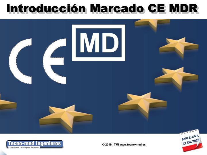 1908A - MDR INTRODUCCION MARCADO CE P.SANITARIOS (DESDE CERO) SEGÚN REGLAMENTO - 17 DIC BCN - Fecha: 17 de Diciembre de 2019, de 15h30 a 19h30 - Barcelona El curso es de 1/2 jornada la parte presencial e incluye 25 horas ( 3 meses ) adicionales en la web de formación http://formacion.tecnologias-sanitarias.com/course/view.php?id=181  Este curso estará disponible en formato online con posterioridad a la jornada de formación presencial.Precio incluye acceso al portal de tele-formación, documentación de referencia  y Certificados Asistencia y Aprovechamiento una vez superada la auto-evaluación que contiene la misma. Lugar de la Formación Presencial : Parque Tecnológico Barcelona BCNord  – C/Marie Curie nº 8 - E08042 Barcelona  Encuéntrenos a través de este enlace en el mapa GOOGLE MAPS  Metro.  L4 (amarilla) Parada Llucmajor ,Barcelona- España.  CURSO BONIFICABLE por la Fundación Estatal Tripartita para la formación en el trabajo. Estamos inscritos en el Registro Estatal de Entidades de Formación Fundae con el código NUM: 14898 y Área Profesional : SANP - SERVICIOS Y PRODUCTOS SANITARIOS. Pueden solicitarnos más información en el Teléfono de contacto : 93 2917739 / 637 682692 Sr. Xavier Fontanals o bien vía mail : xfontanals@tecno-med.es o  WhatsApp para Inscripciones de última hora. PLAZAS LIMITADAS !!
