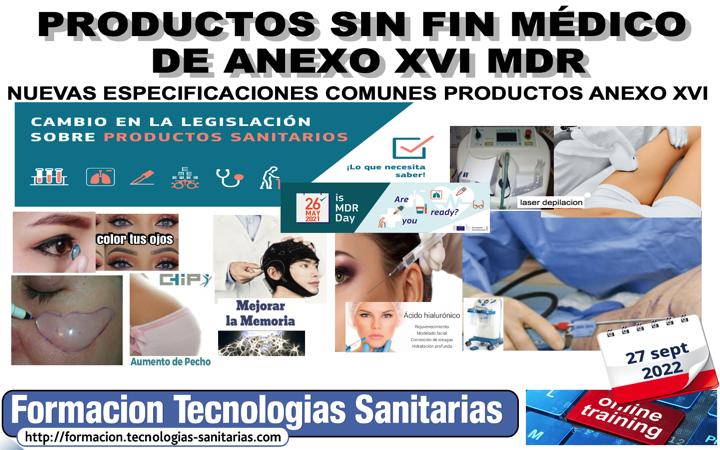 2207 - PRODUCTOS SIN FIN MEDICO DE ANEXO XVI MDR - 27 septiembre 2022
