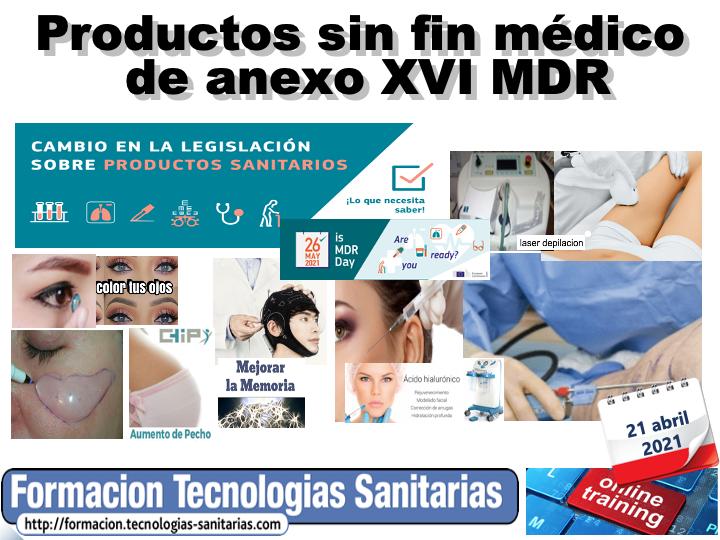 2103 - PRODUCTOS SIN FIN MÉDICO DE ANEXO XVI MDR - 21 ABR 2021
