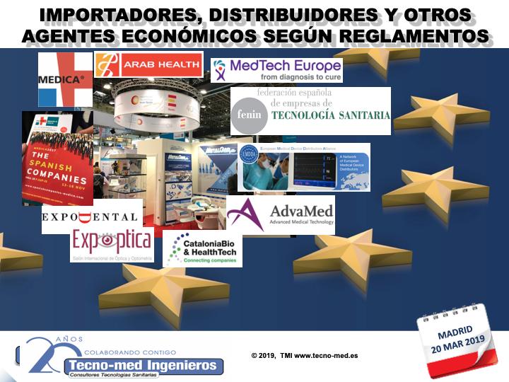 """1902A-IMPORTADORES, DISTRIBUIDORES Y OTROS OPERADORES ECONOMICOS SEGUN REGLAMENTOS - 20 Marzo MADRID - Fecha: 20 de Marzo de 2019, de 10h a 18h - Madrid El curso es de 1 jornada la parte presencial e incluye 25 horas ( 3 meses ) adicionales en la web de formación http://formacion.tecnologias-sanitarias.com/course/view.php?id=137   Este curso estará disponible en formato online con posterioridad a la jornada de formación presencial.Precio incluye desayuno, comida, documentación de referencia, acceso portal teleformación y Certificados Asistencia y Aprovechamiento). Lugar de la Formación Presencial : Campo de las Naciones, Ribera del Loira, 46, Madrid, Comunidad de Madrid, 28042, España. """"Sala de Formación Gaudí """"  Encuéntrenos a través de este enlace en el mapa GOOGLE MAPS  Teléfono de contacto : 91 503 02 72 PLAZAS LIMITADAS !! WhatsApp y tel. para inscripciones última hora : 637682692  X.Fontanals."""
