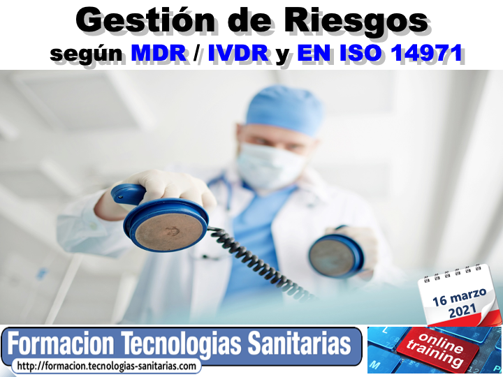 2102 - GESTIÓN DE RIESGOS SEGÚN REGLAMENTOS MDR / IVDR y EN ISO 14971:2019 - 16 MAR 2021