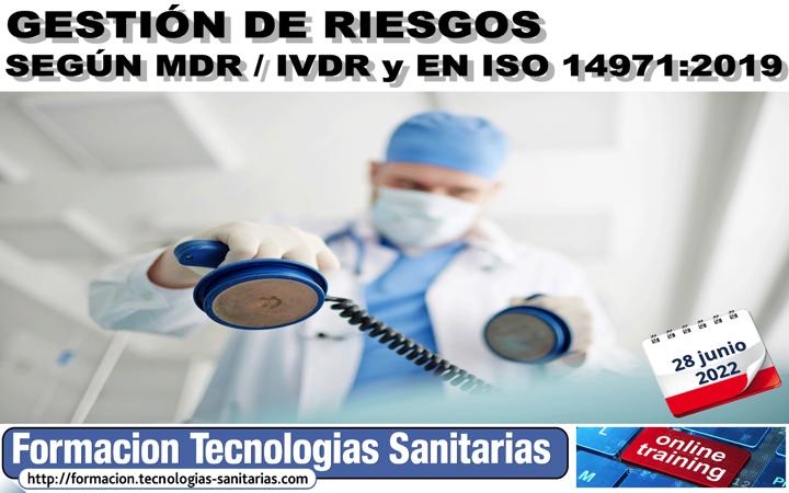 2205 - Gestión de Riesgos según Reglamentos MDR/IVDR y EN ISO 14971:2019 ( 28-JUNIO-2022)