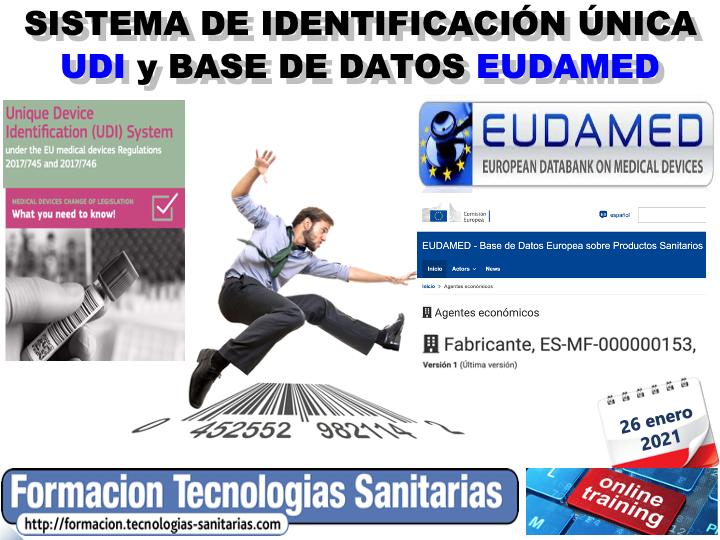 2101T - SISTEMA DE IDENTIFICACIÓN ÚNICA UDI y BASE DE DATOS EUDAMED  ONLINE