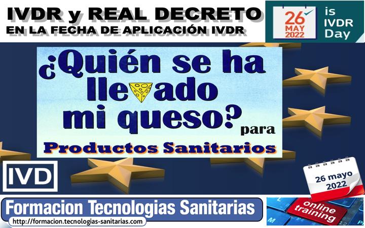2204 - IVDR Y REAL DECRETO PRODUCTOS SANITARIOS IVD – EN LA FECHA DE APLICACIÓN MDR - 26 MAY 2022