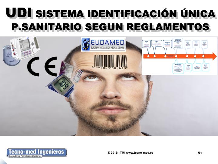 1905T - UDI SISTEMA DE IDENTIFICACIÓN ÚNICA DE P.SANITARIOS SEGUN REGLAMENTOS- ONLINE - Curso realizado presencialmente en fecha: 18 y 25 de septiembre de 2019 en Madrid y Barcelona respectivamente, estará disponible online a partir de 7 octubre. El curso es de 30 horas que se podrán realizar en ( 3 meses ) en la web de formación http://formacion.tecnologias-sanitarias.com/course/view.php?id=178   Precio incluye acceso portal tele-formación, documentación de referencia y Certificados Realización y Aprovechamiento una vez superada la auto-evaluación que contiene la misma. Teléfono de contacto 93 2917739 PLAZAS LIMITADAS !! WhatsApp y telf. para inscripciones,información adicional,etc.. : 637 682692 Sr. Xavier Fontanals.